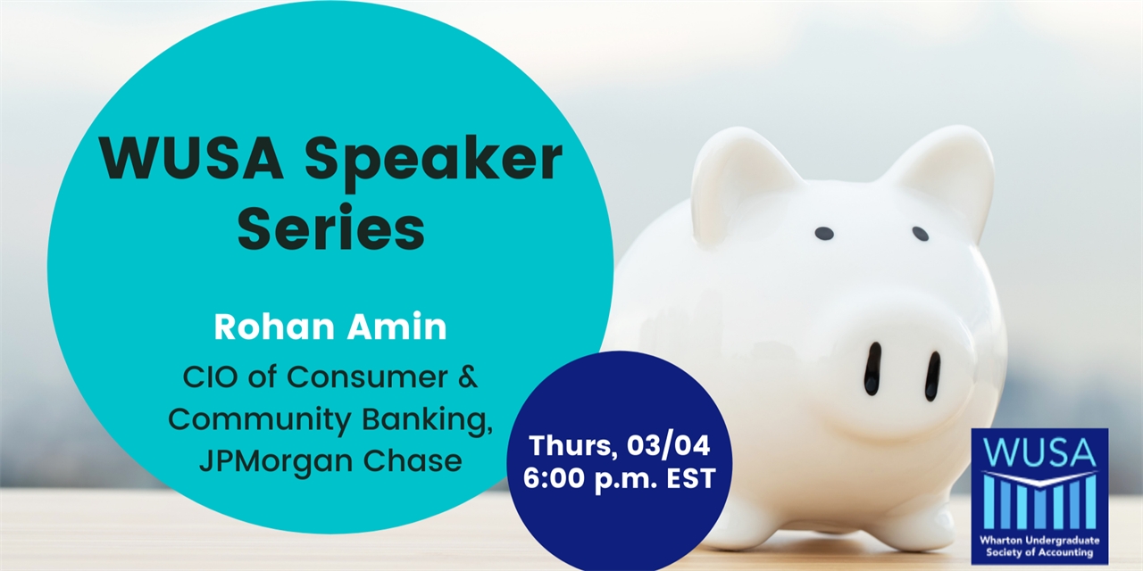 WUSA Speaker Series: Rohan Amin, CIO of Consumer & Community Banking at JPMorgan Chase Event Logo