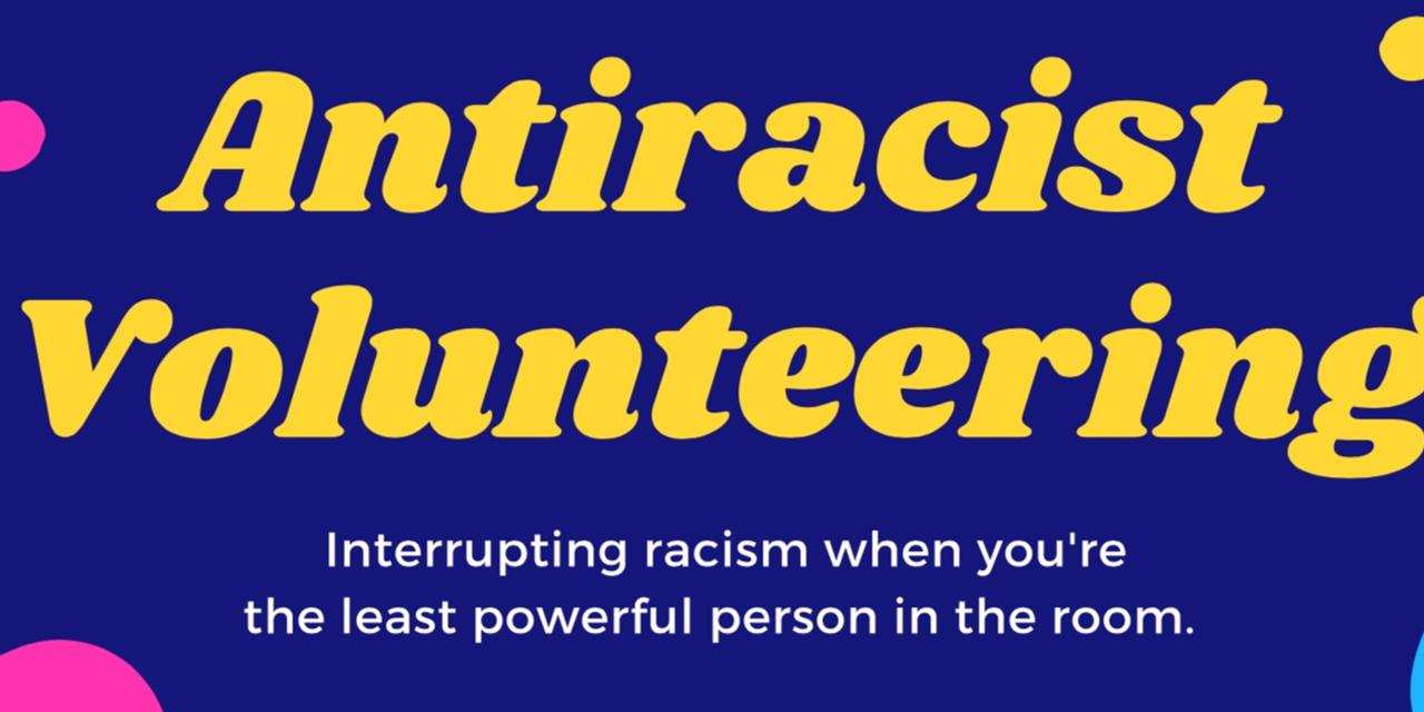 Antiracist Volunteering Workshop Event Logo