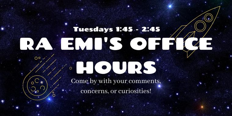 RA Emi's Office Hours