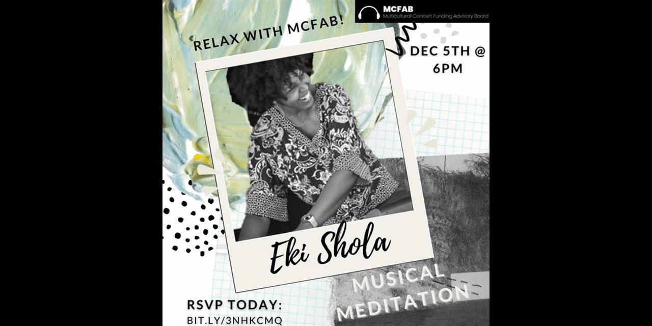 MCFAB Presents: A Musical Meditation with Eki Shola Event Logo