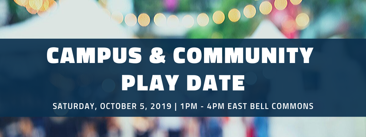 Campus & Community Play Date