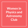 Women in Physics and Astronomy Club's logo