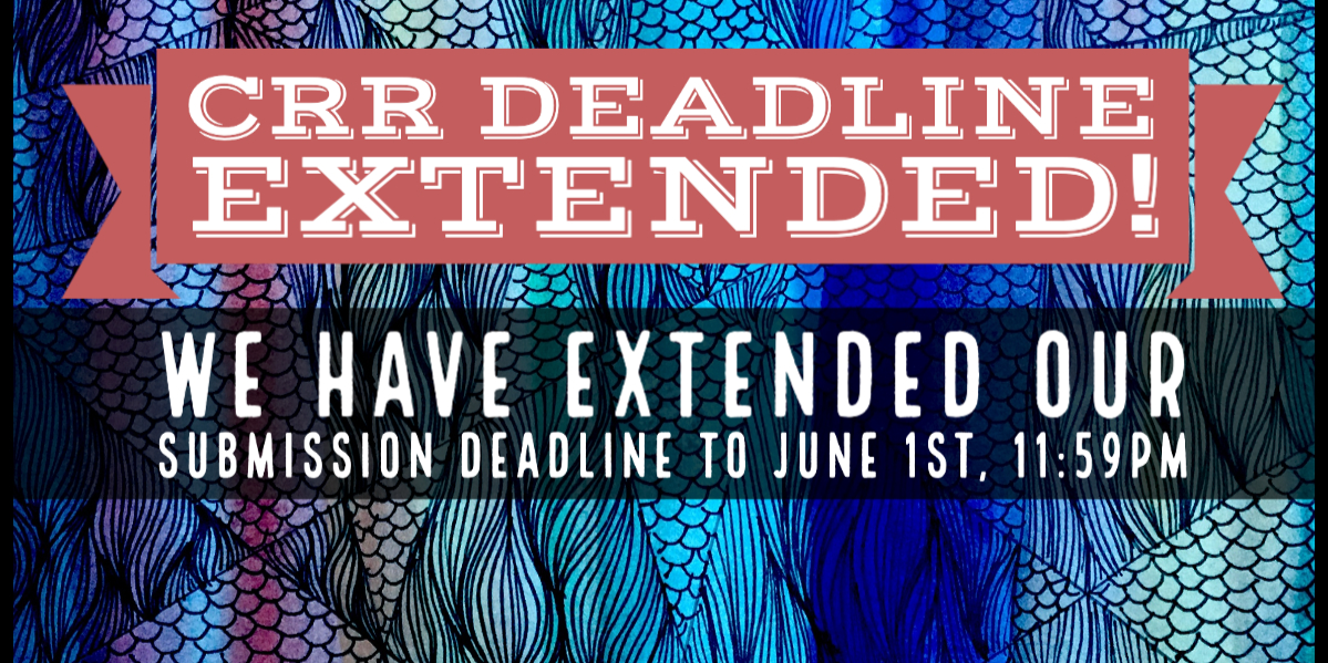 CRR Spring 2020 Submission Deadline Extended!