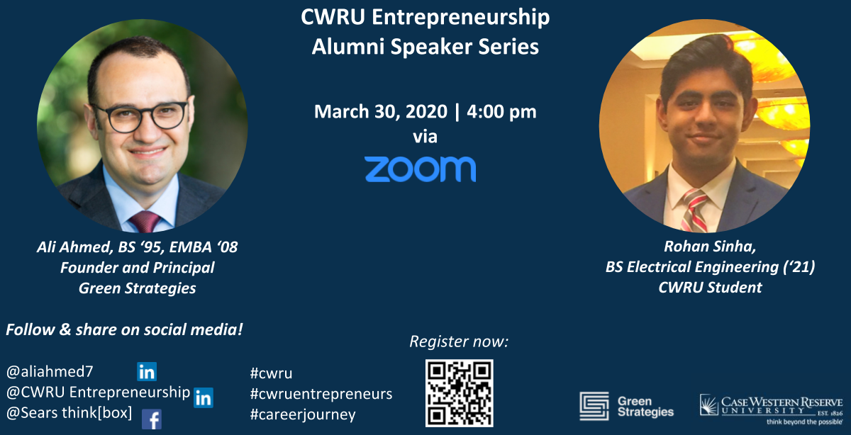 CWRU Entrepreneurship Alumni Speaker Series   Ali Ahmed, Founder and Principal, Green Strategies (via Zoom)