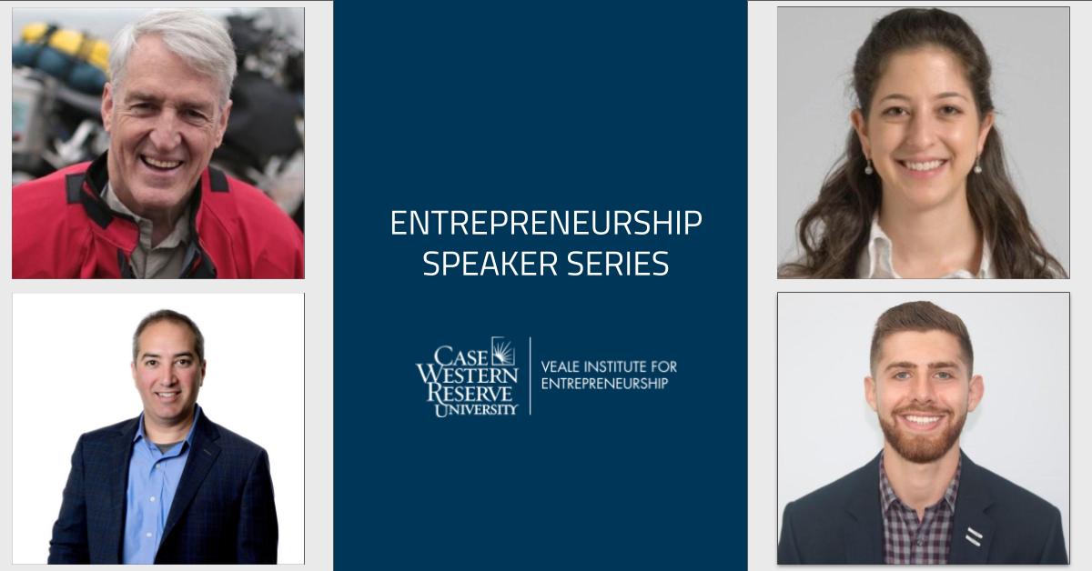 CWRU Entrepreneurship Speaker Series | Dan T. Moore, President & CEO, Dan T. Moore Company, Zac Ponsky, President & CEO, Ponsky Capital Partners, Mada Helou, MD, University Hospitals