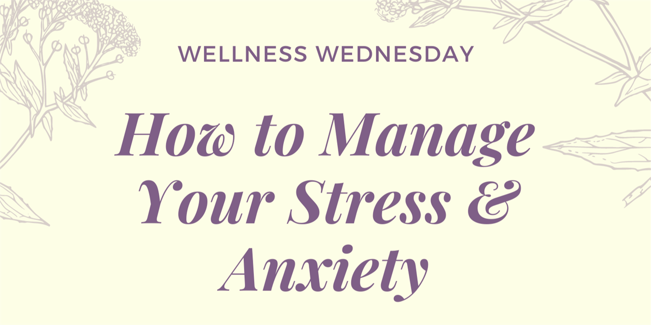 Wellness Wednesday: How to Manage Your Stress & Anxiety Event Logo
