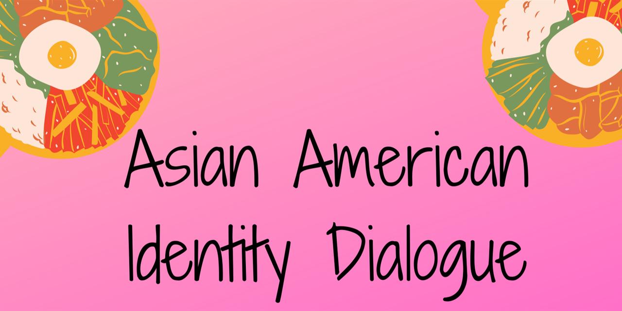Asian American Identity Dialogue Event Logo