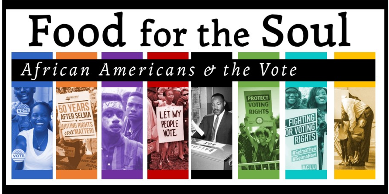 Food for the Soul: African Americans & the Vote Event Logo