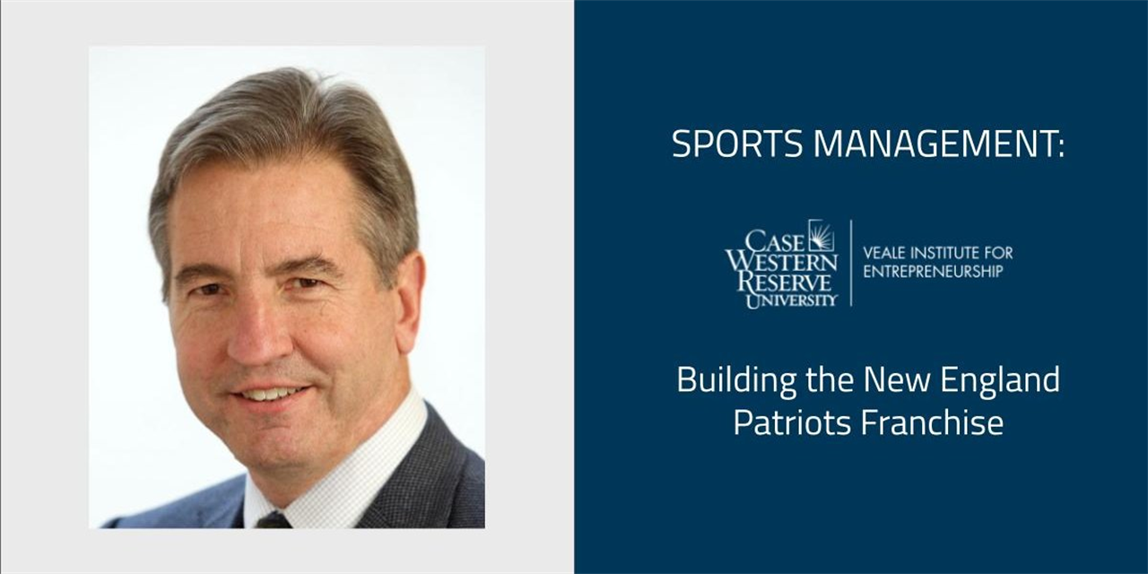 Sports Management: Building the New England Patriots Franchise with Andy Wasynczuk, Former COO, New England Patriots Event Logo