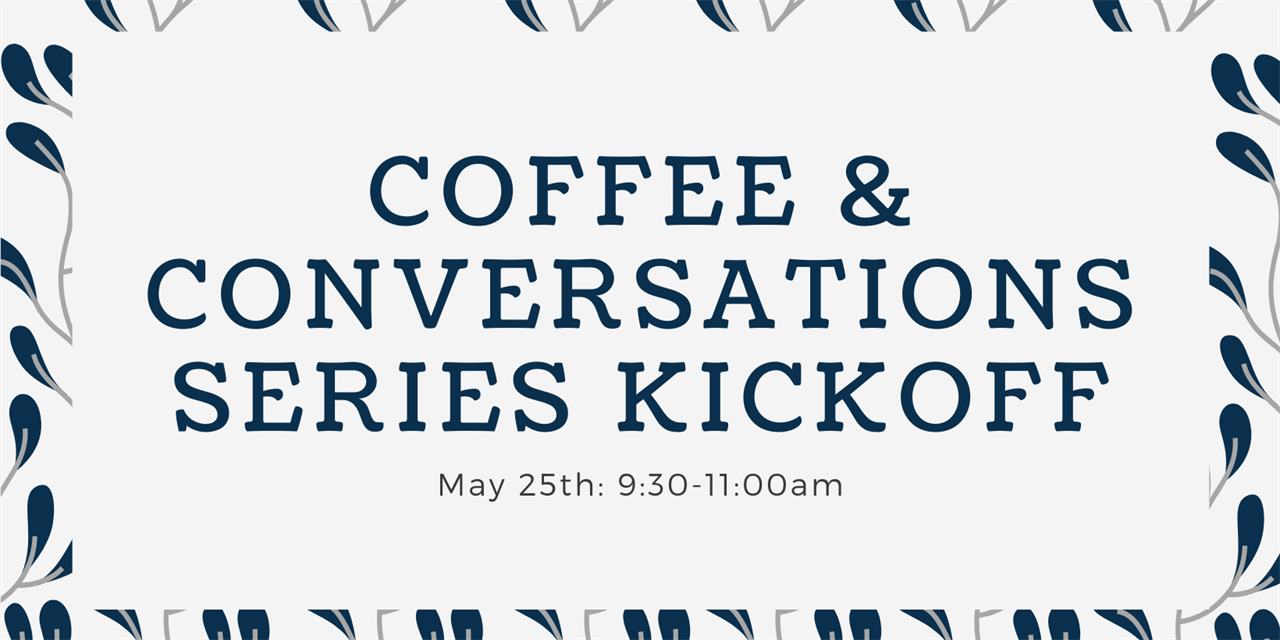 Student Life PDC Spring Retreat: Coffee and Conversation Collaboration - Understanding the Impacts of Socioeconomic Status and Race Event Logo