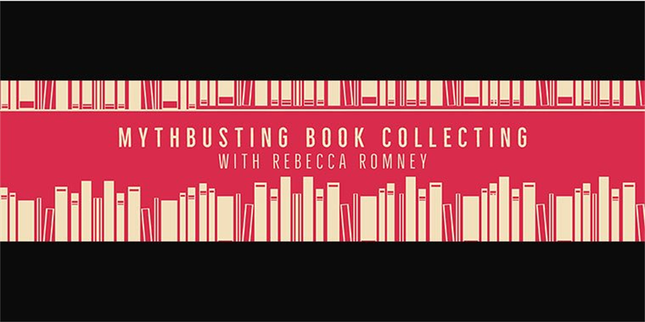 Mythbusting Book Collecting, with Rebecca Romney Event Logo