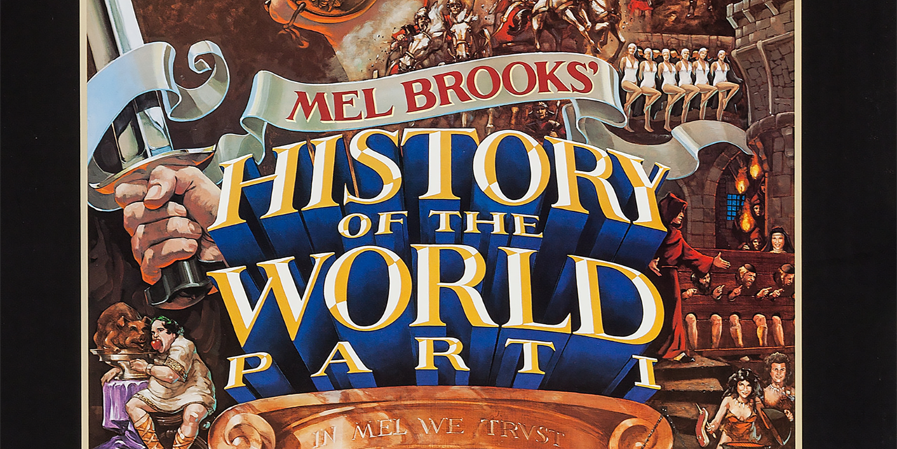 History of the World: Part 1 (1981) - FREE ADMISSION Event Logo