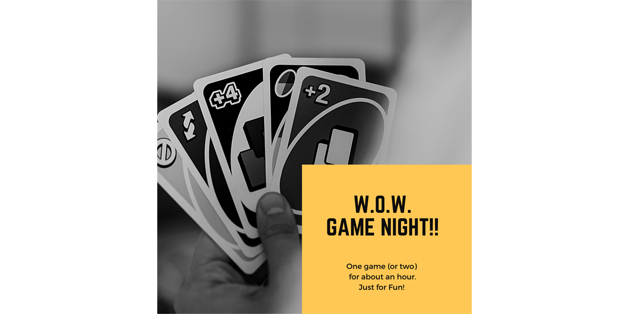 Worship on Wednesdays Game Night! (W.o.W.) Event Logo