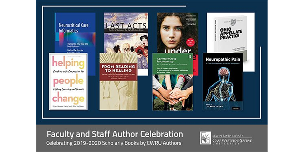 Celebrating CWRU Faculty & Staff Authors' 2019 & 2020 Scholarly Books Event Logo