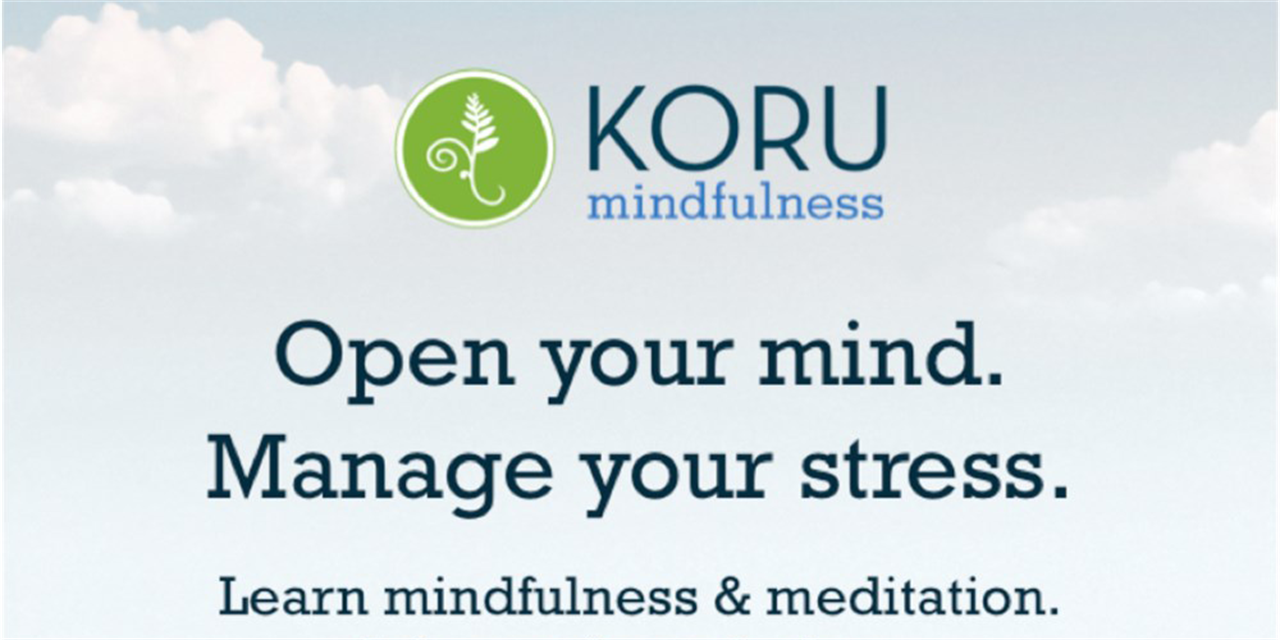 Koru Mindfulness Class Starting: March 1st | 4:00pm - 5:15 pm Event Logo