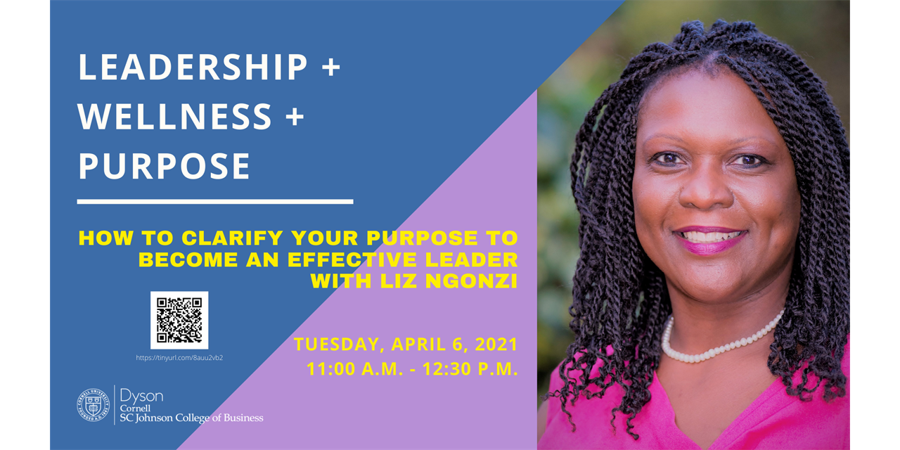 Leadership + Wellness + Purpose: How to Clarify Your Purpose to Become an Effective Leader | Dyson Leadership Week Event Logo