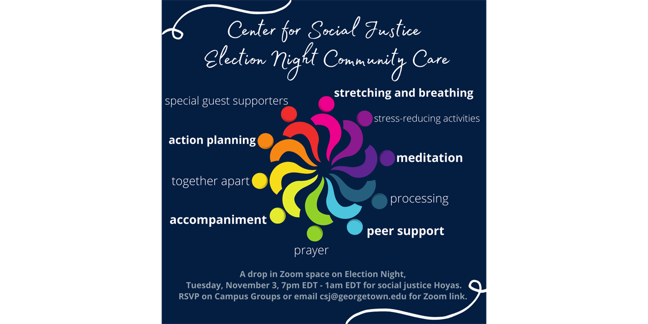 Community Care: A Center for Social Justice Space for Processing Elections 2020 Event Logo