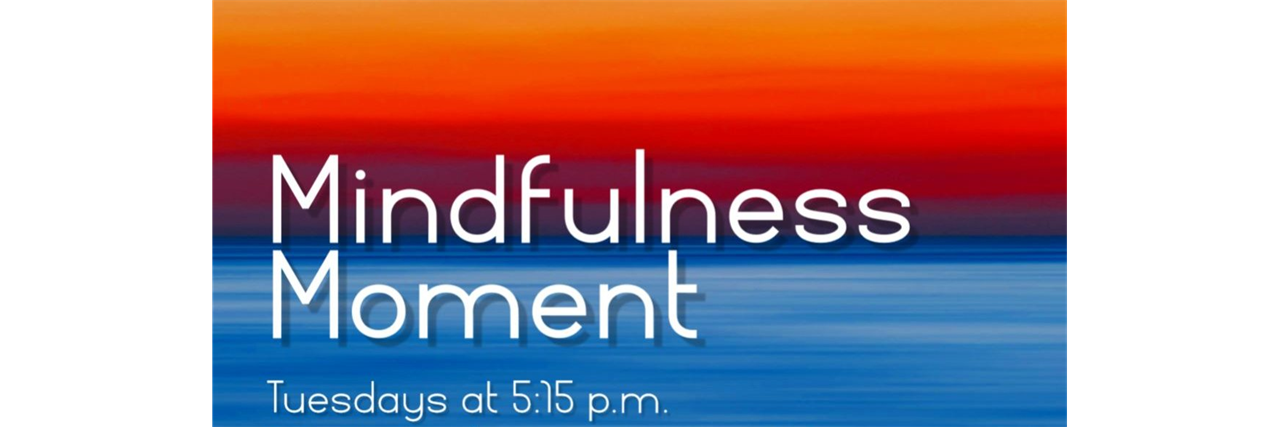 Mindfulness Moment
