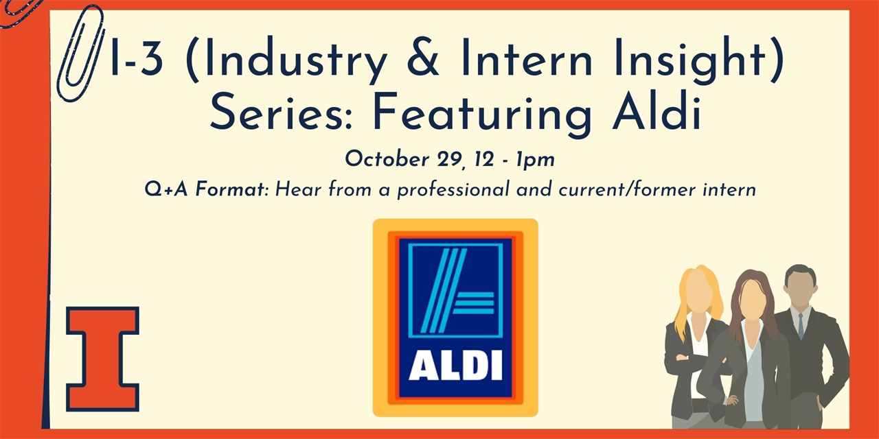 *CANCELLED* I-3 (Industry & Intern Insight) Series: Featuring ALDI Event Logo