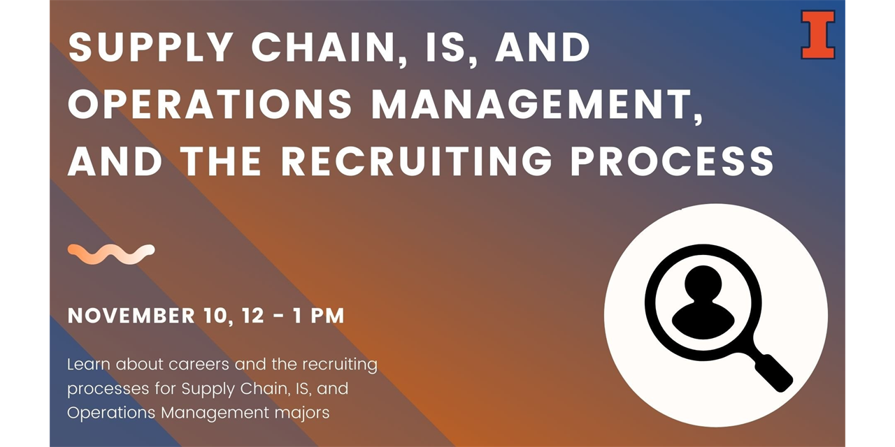 Supply Chain, IS, Operations Management and the Recruiting Process Event Logo