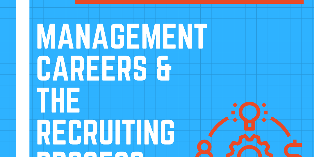 Management Careers and the Recruiting Process Event Logo