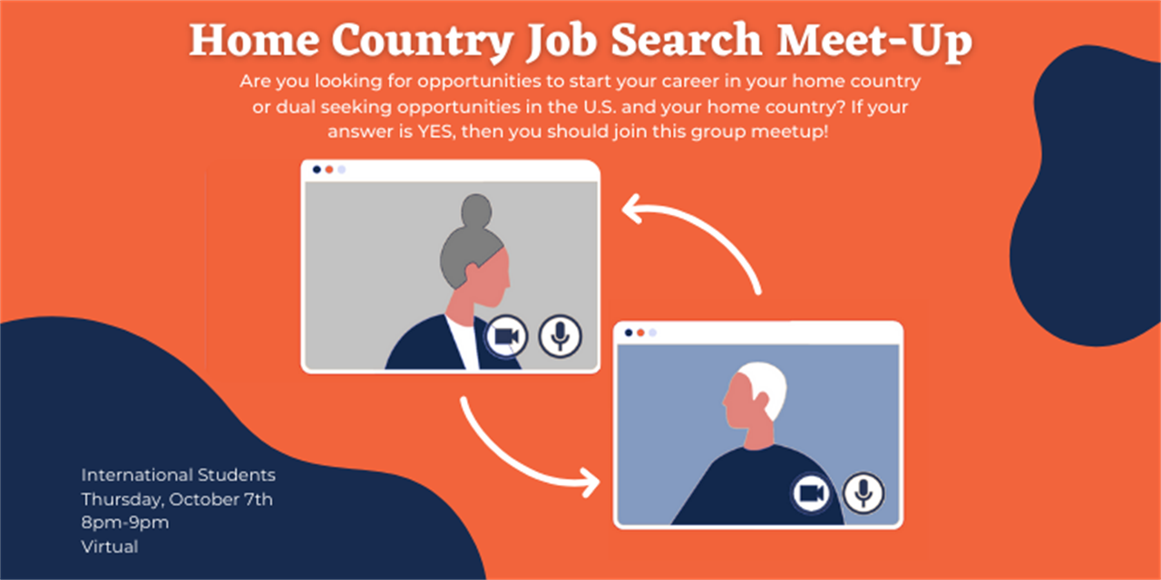 Home Country Job Search Meet-up (Int'l Students) - Virtual (Registration Closed) Event Logo