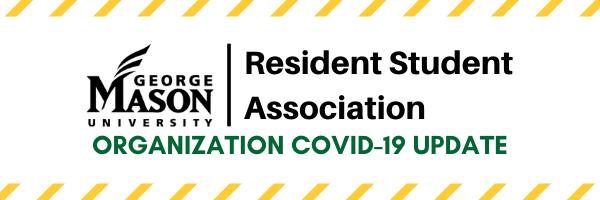Resident Student Association Organization COVID-19 Update