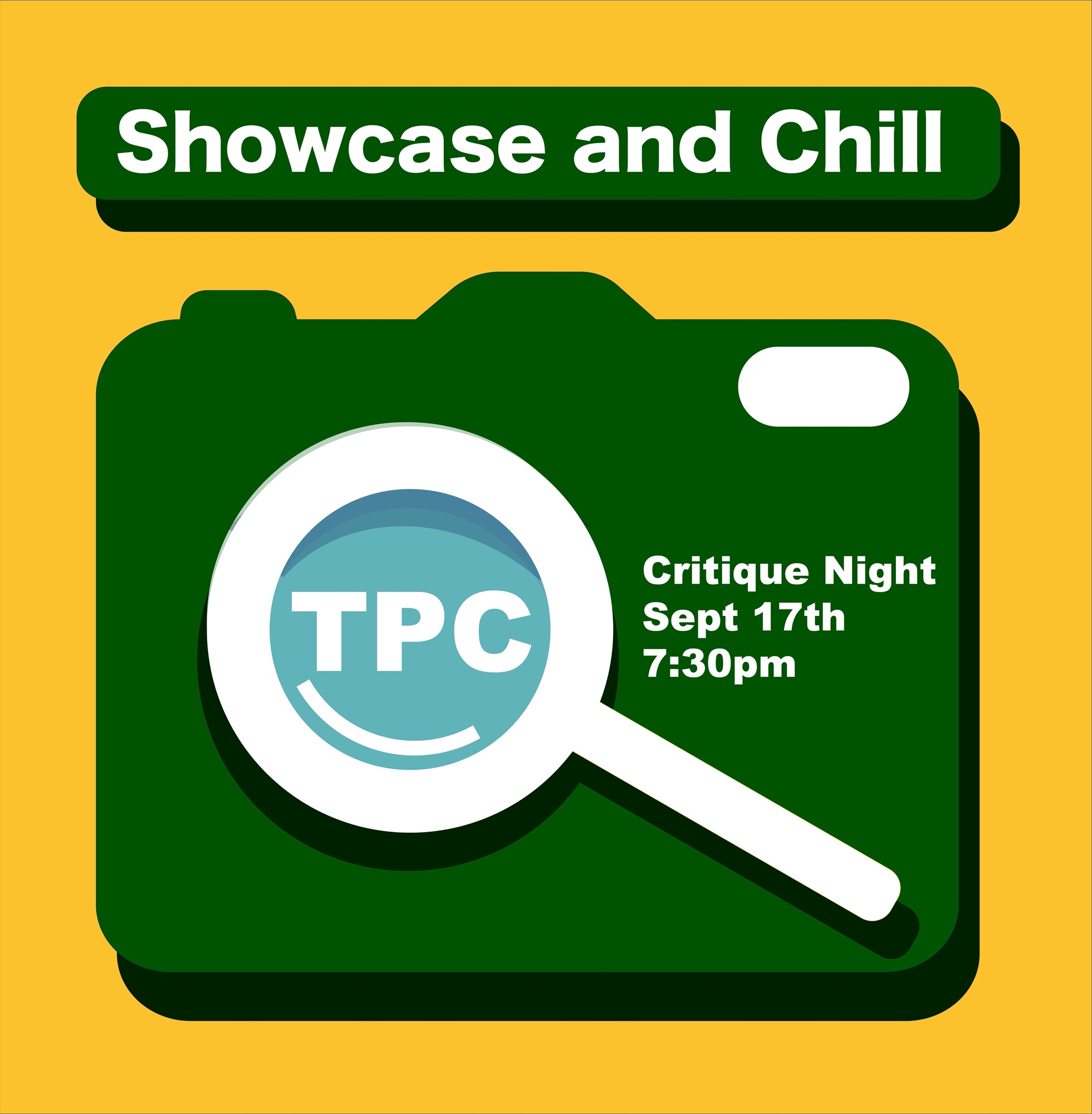 TPC Showcase n' Chill