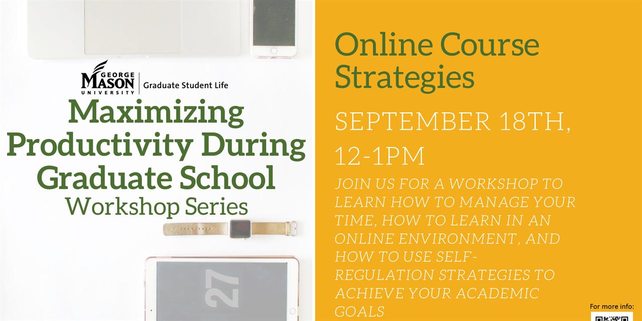 Maximizing Productivity During Graduate School: Online Course Strategies