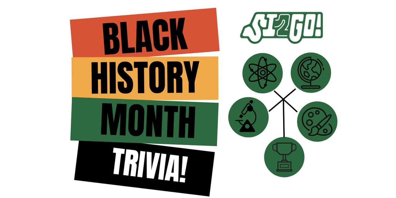 SI2Go: Black History Month Trivia Event Logo