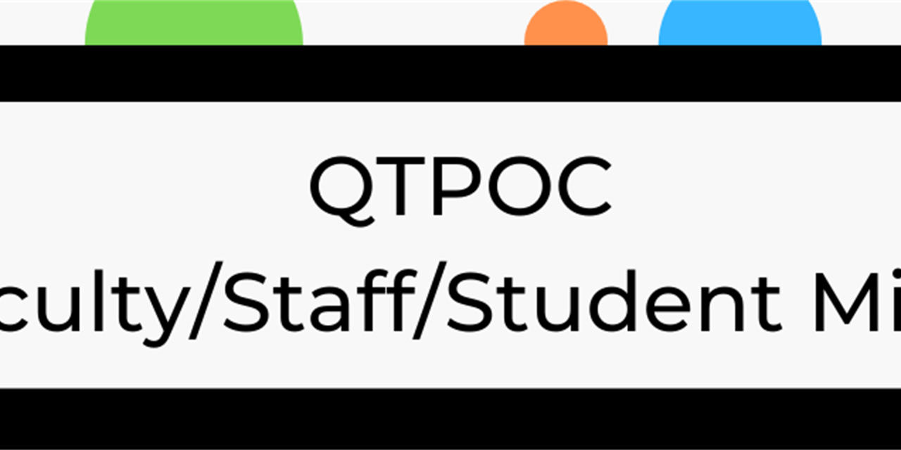 Queer and Trans People of Color (QTPOC) Faculty/Staff/Student Mixer Event Logo