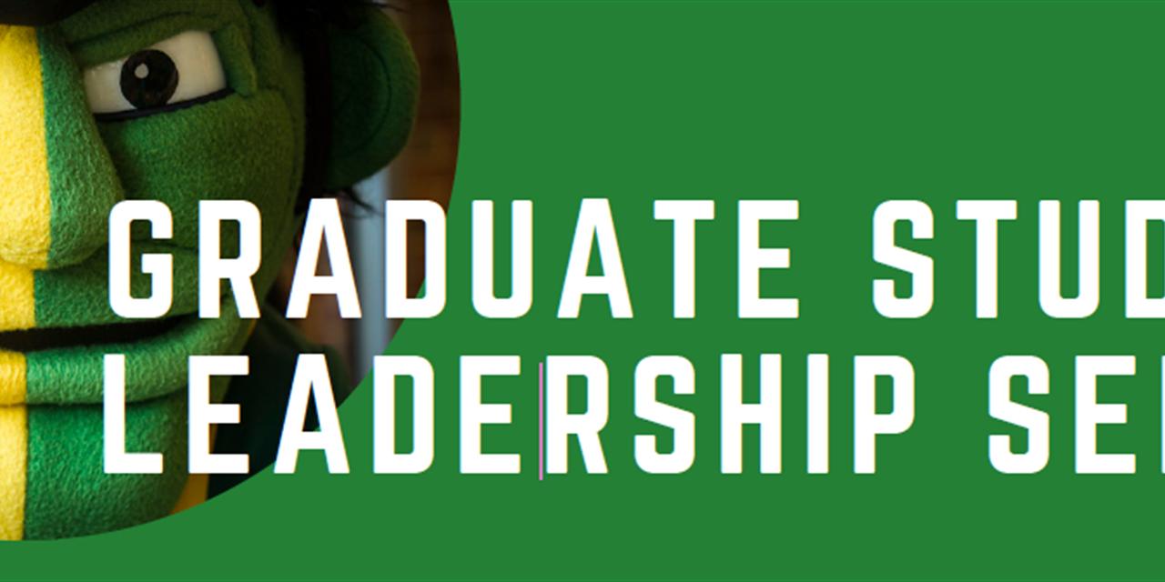 Graduate Student Leadership Series: Spring 2021 Cohort Event Logo
