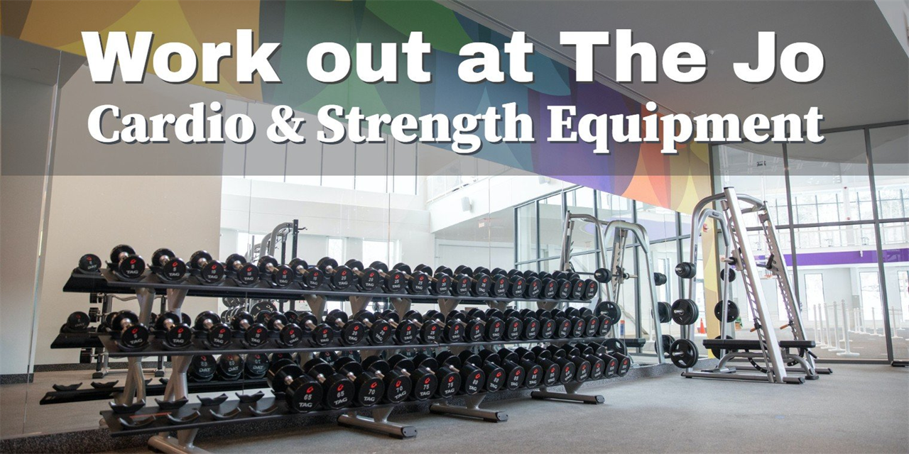 Work out at The Jo: Cardio & Strength Equipment Event Logo