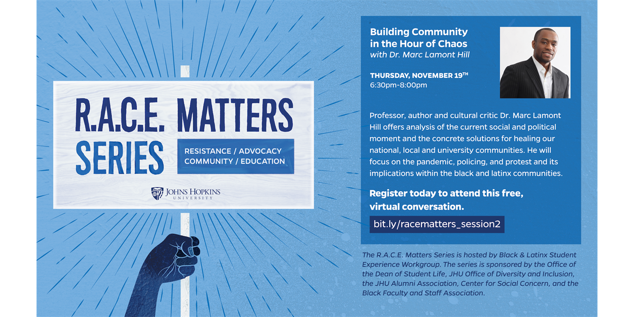 R.A.C.E. Matter Series: Building Community in the Hour of Chaos with Dr. Marc Lamont Hill Event Logo