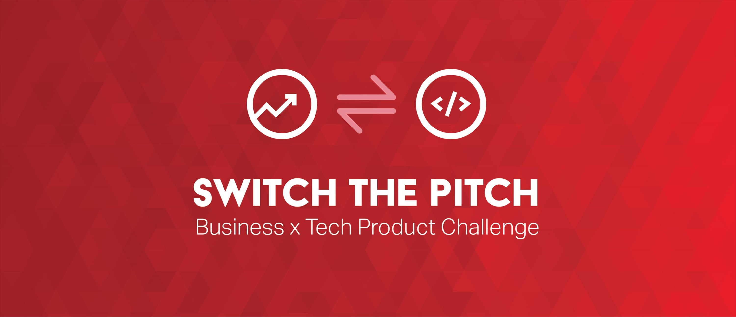 Switch the Pitch: A Business x Tech Product Challenge