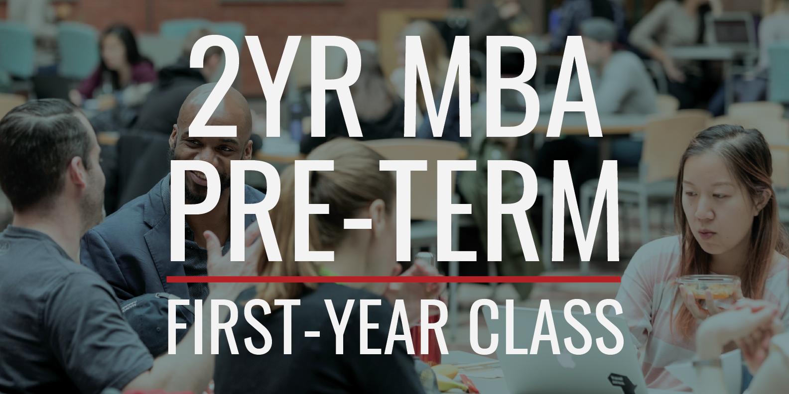 2YR MBA Class of 2022 Pre-Term
