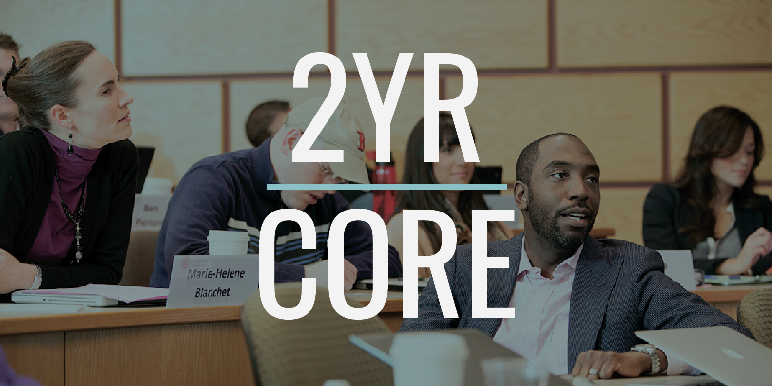 Core Classes: 2YR MBA Class of 2022