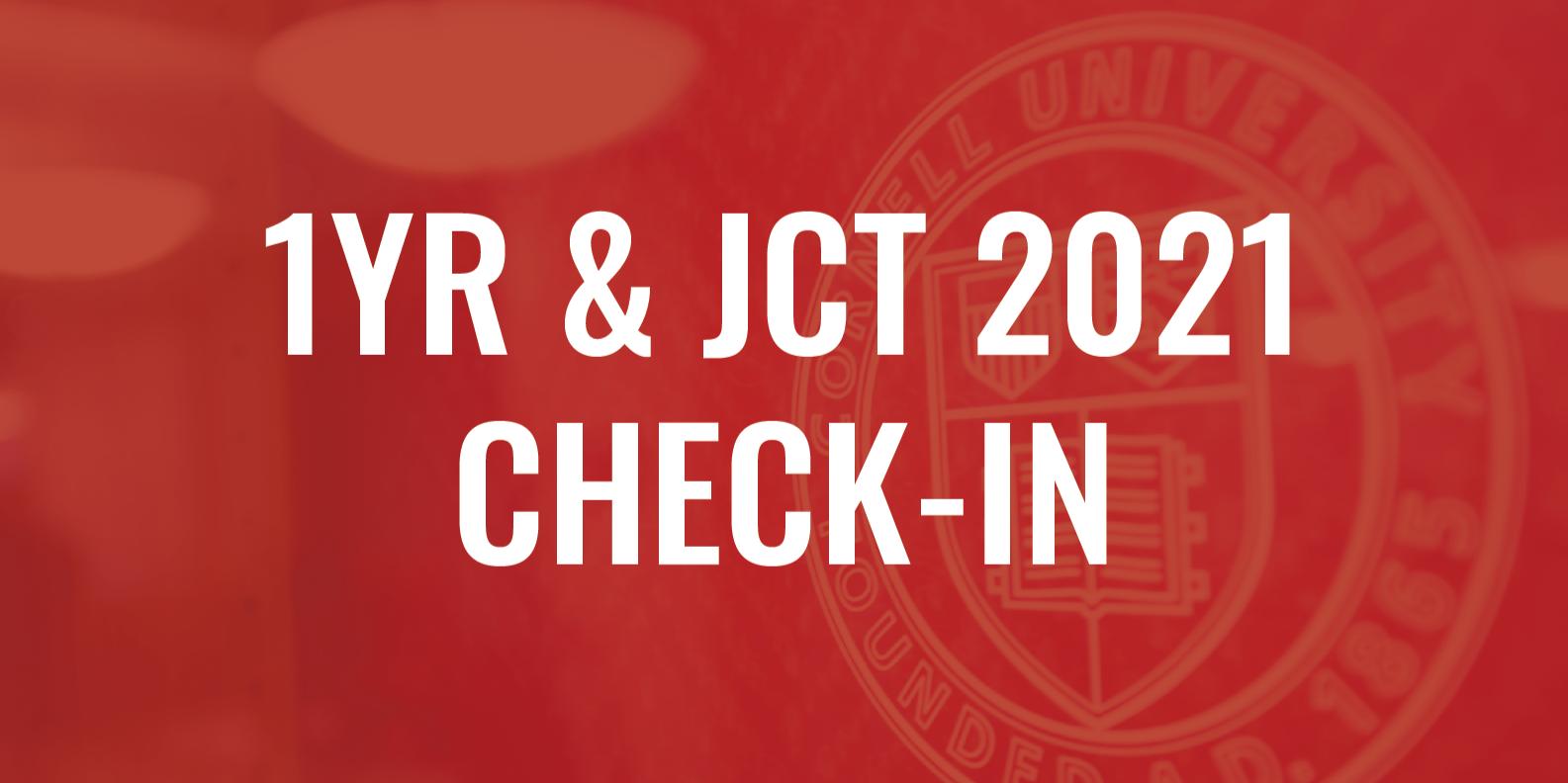 1YR & JCT 2021 Check-In