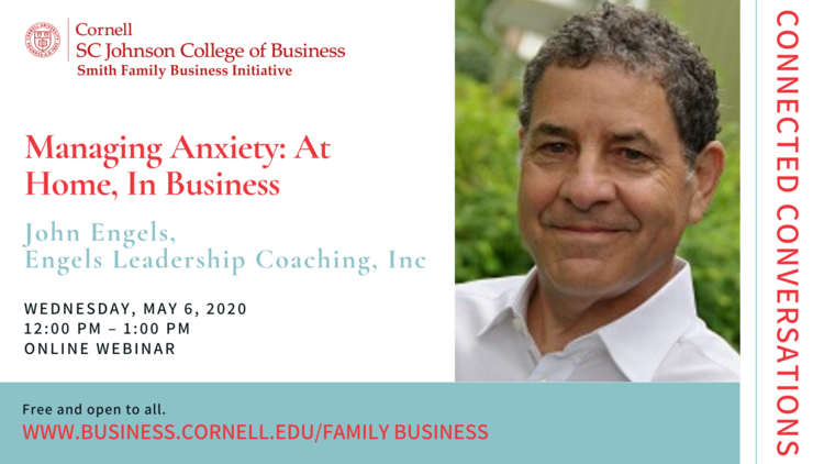 Connected Conversations: Managing Anxiety: At Home, In Business