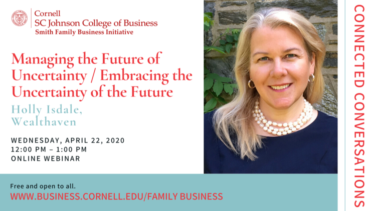 Connected Conversations: Managing the Future of Uncertainty / Embracing the Uncertainty of the Future