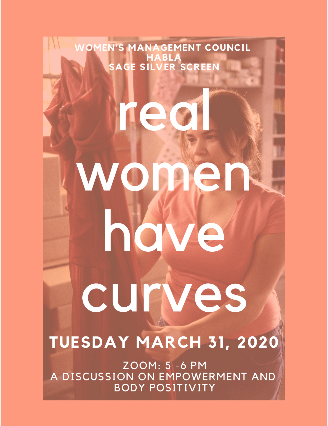 *VIRTUAL* Real Women Have Curves hosted by WMC, HABLA, & Sage Silver Screen