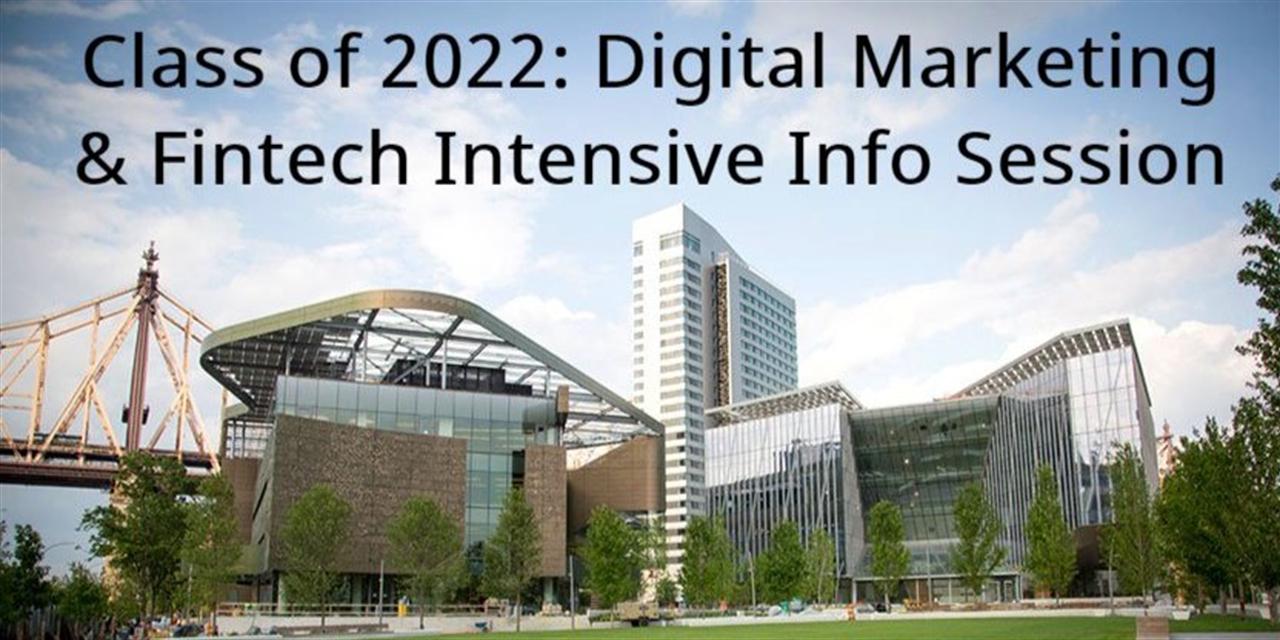 Class of 2022: Digital Marketing and Fintech Intensive Info Session Event Logo