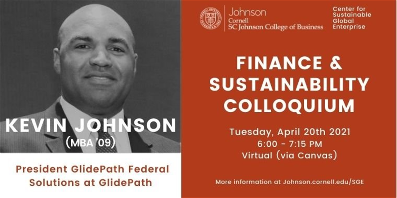 Finance & Sustainability Colloquium: Kevin Johnson (MBA '09), President GlidePath Federal Solutions at GlidePath Event Logo