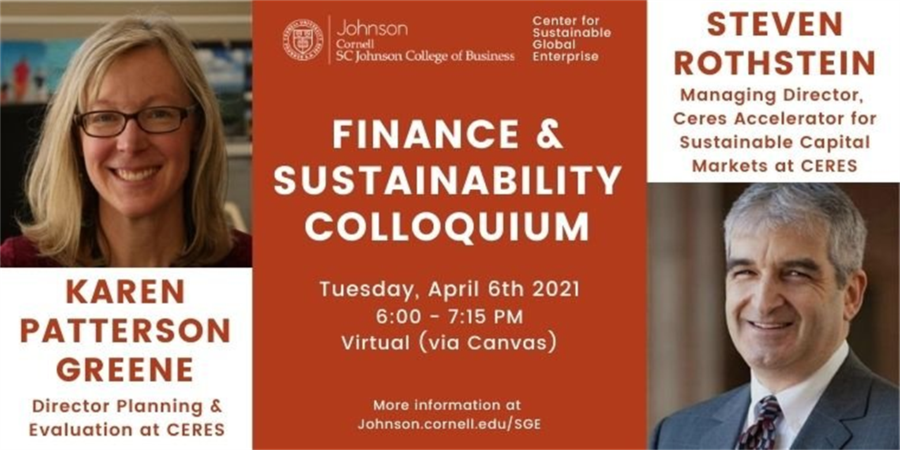 Finance & Sustainability Colloquium: Karen Patterson Greene, Director Planning and Evaluation & Steven Rothstein, Managing Director of the Ceres Accelerator for Sustainable Capital Markets at CERES Event Logo