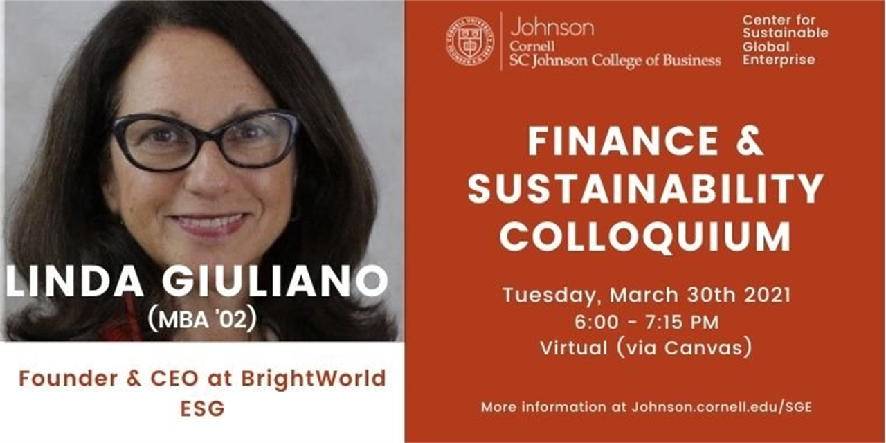 Finance & Sustainability Colloquium: Linda Giuliano (MBA '02), Founder & CEO at BrightWorld ESG Event Logo
