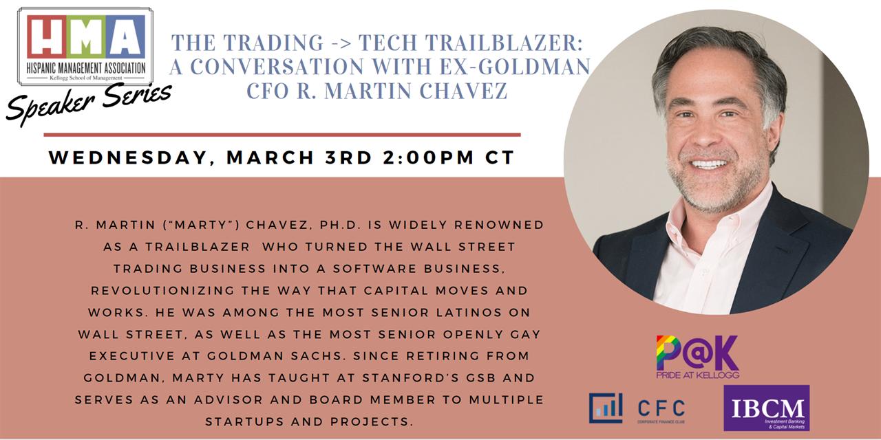 The Trading -> Tech Trailblazer: A Conversation with Ex-Goldman CFO R. Martin Chavez Event Logo
