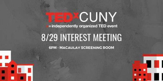 TEDxCUNY Interest Meeting