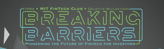 MIT FinTech Buildathon -- Breaking Barriers