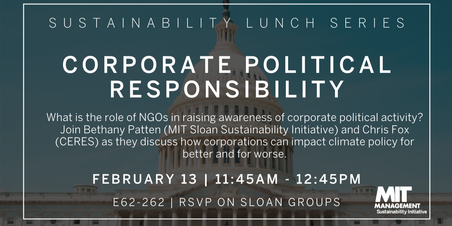 Sustainability Lunch Series: Corporate Political Responsibility