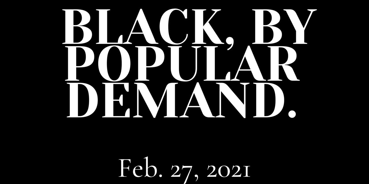 Black, By Popular Demand Event Logo